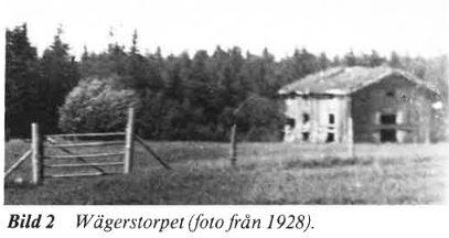 Wägerstorpet omkriing 1928